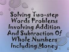 problem solving involving addition and subtraction worksheets for grade 2 9532 7 solving two step word problems involving addition and subtraction