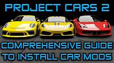 How To Install Project Cars 2 Mods Cars Exe