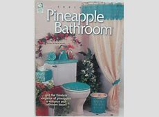 House of White Birches Pineapple Bathroom Decor Thread