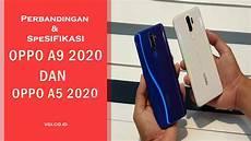 Perbandingan Spesifikasi Oppo A9 2020 Dan Oppo A5 2020 Vgi