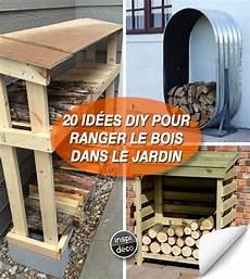 Ranger Le Bois Dans Le Jardin Voici 20 Id 233 Es Diy Pour