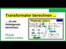 der transformator trafo das berechnen mit formel ist