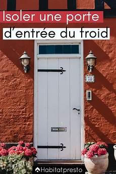 isoler une porte d entrée 49810 isoler une porte d entr 233 e du froid 6 id 233 es 224 appliquer entr 233 e et couloir isolation porte