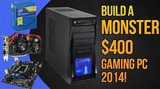 build a 400 gaming pc september 2014 pentium