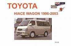 old cars and repair manuals free 1996 toyota tacoma security system toyota hiace wagon car owners manual 1996 2003
