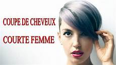 Coupe De Cheveux Courte Femme 2017 Tendance Cheveux
