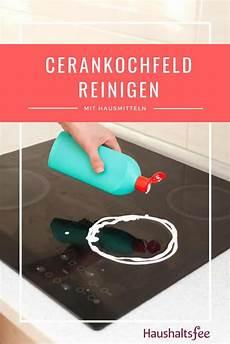 Ceranfeld Reinigen Beste Tipps Tricks Haushalte