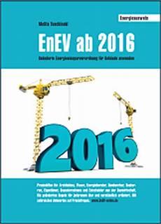 neue enev 2016 enev ab 2016 was 228 ndert sich f 252 r neue nichtwohngeb 228 ude