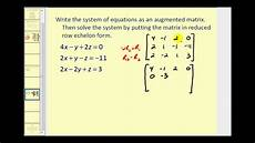 augmented matrices reduced row echelon form youtube