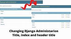 django social registration how to change django administration title youtube