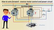 how to wire forward motor control 3 phase motor earthbondhon youtube