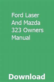 online auto repair manual 1985 ford laser electronic toll collection ford laser and mazda 323 owners manual mazda manual ford
