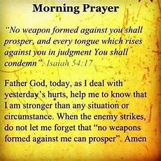 no weapon formed against me shall prosper prayer no weapon formed against me shall prosper with images inspirational prayers prayer quotes