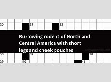 Burrowing Rodent Crossword Clue,Burrowing rodent crossword clue – LATCrosswordAnswerscom,Burrowing rodents list|2021-01-05