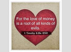 is money the root of all evil,money the root of all evil scripture,money is the root of evil