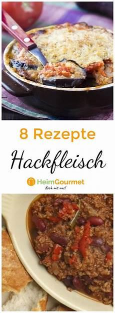 schnelle rezepte mit hackfleisch 10 rezepte mit hackfleisch schnell einfach und k 246 stlich