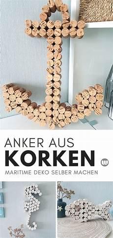 Basteln Mit Korken Anleitung - maritime korken deko anker seepferdchen basteln mit