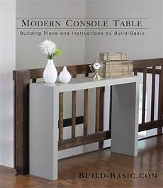 fabriquer une console en bois build a modern console table build basic