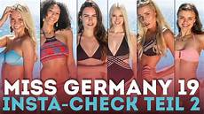 kandidatinnen check 2 teil miss germany 2019