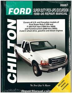 car engine repair manual 2006 ford f350 navigation system chilton ford super duty f 250 f 350 1999 2006 ford excursion 2000 2005 repair manual