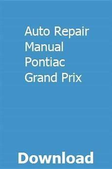 car maintenance manuals 1989 pontiac gemini auto manual auto repair manual pontiac grand prix pontiac grand prix repair manuals grand prix