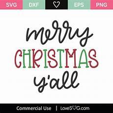 merry christmas y all svg cut file lovesvg com