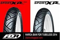 Harga Merk Ban Fdr rincian harga ban motor fdr tubeless terbaru 2015