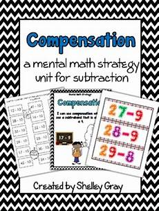 compensation estimation worksheets 8186 compensation a mental math subtraction strategy unit by shelley gray