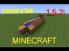 Comment Faire Un Canon 224 Tnt Dans Minecraft 1 5 2