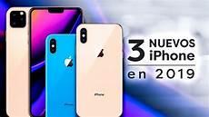 apple lanzar 225 3 nuevos iphone en 2019 youtube
