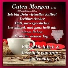 Liebe Guten Morgen Sprüche - 645 best guten morgen bilder images on
