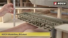 Brücke Selber Bauen - noch modellbau br 252 cken