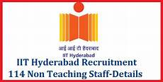 iit hyderabad recruitment for 114 non teaching staff download application form iith ac in