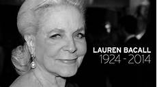 lauren bacall died hollywood legend lauren bacall has died