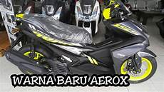 Modifikasi Aerox 2019 by Yamaha Aerox 2019 Warna Baru Sudah Ready
