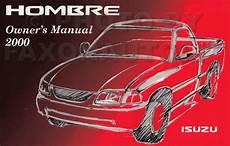 car repair manual download 2000 isuzu hombre parking system 2000 isuzu hombre pickup truck owner s manual original