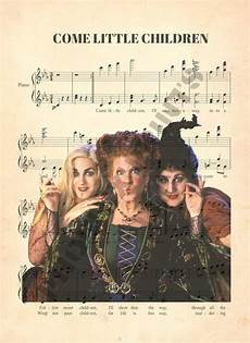 hocus pocus halloween sanderson come little children sheet music art print disney