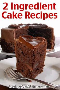 Easy Two Ingredient Cake Recipes 2 Ingredient Cakes Two