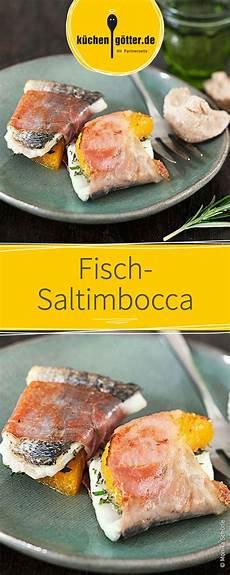 fisch saltimbocca rezept ab ins pf 228 nnchen raclette