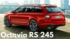 2017 skoda octavia combi rs 245 awesome track drive