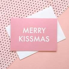 merry kissmas christmas card by the squid ink company notonthehighstreet com