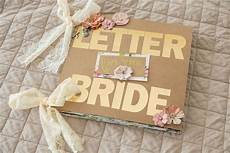 a super custom quot letter to the bride quot scrapbook filled with