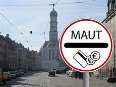 Nach Der Umweltzone Auch City Maut F 252 R Augsburg