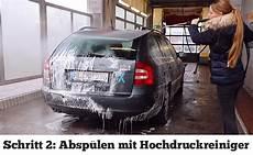 Auto Selber Waschen - auto selber waschen wie ein profi einfach erkl 228 rt mit