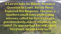 Joke - A Lawyer Asks An Elderly Woman A Question In Court...Her Response Is Hilarious🤣😂🤣