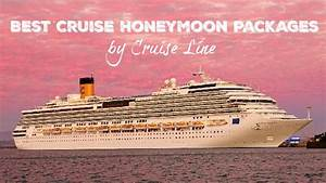 best cruise honeymoon packages by cruise line With best cruises for honeymoon