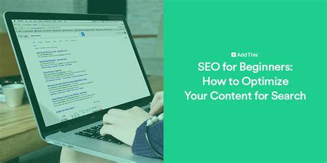 seo for beginners seo for beginners how to optimize your content for search