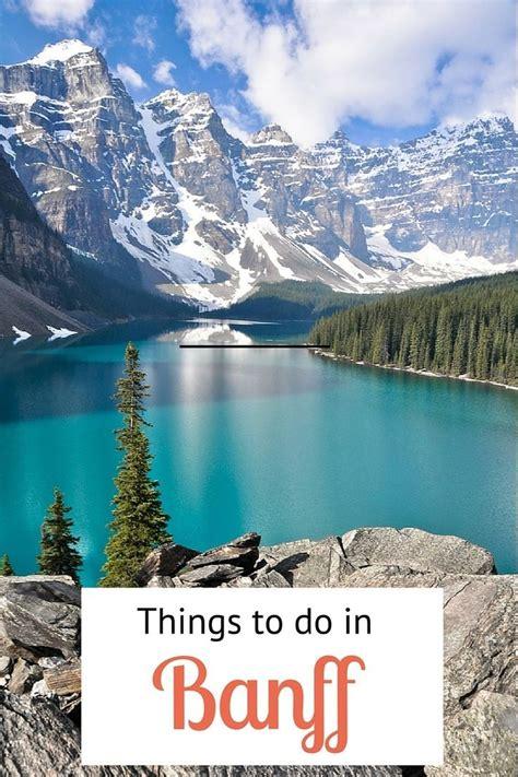 25 Best Ideas About Banff Canada On Pinterest Banff