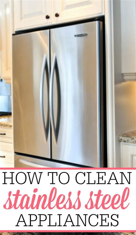 clean stainless steel appliances stainless steel