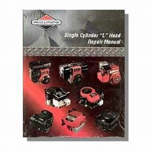 Briggs  U0026 Stratton Single Cylinder Repair Manual